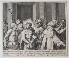 JOHANN GELLE: ECCE HOMO KUPFERSTICH JESUS PILATUS 1600 ENGRAVING CHRIST