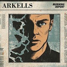 Morning Report [Blister] by Arkells (CD, Aug-2016, eOne Music Third Party)