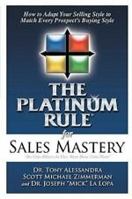 The Platinum Rule for Sales Mastery (Paperback or Softback)