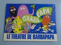 A. TISON/ TALUS TAYLOR- LE THEATRE DE BARBAPAPA - 1978-ED ECOLE DES LOISIRS