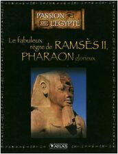 Livre le fabuleux règne de Ramsès II book