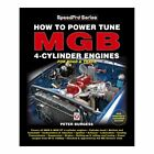 How to Power Tune MGB 4-Cylinder Engines car book