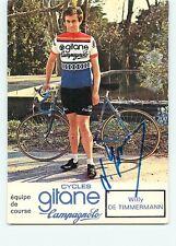 Willy de TIMMERMANN, Autographe manuscrit Cycliste, cyclisme. Equipe Gitane 1973