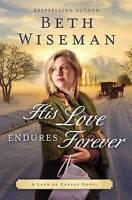 His Love Endures Forever by Beth Wiseman (Paperback, 2016)