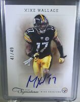 2011 Prime Signatures Mike Wallace Auto /49 Steelers