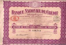 Ensemble de 16 Actions 500 F au porteur - Banque nationale de crédit -1923