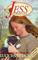 Jess The Border Collie: The Arrival: The Arrival No. 1, Daniels, Lucy , Good | F