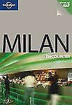Encounter: Milan by Lonely Planet Publications Staff and Donna Duck Wheeler (20…