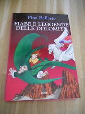 FIABE E LEGGENDE DELLE DOLOMITI - P.BALLABIO - GIUNTI 1998