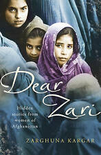 Good, Dear ZariHidden Stories from Women of Afghanistan, Kargar, Zarghuna, Book