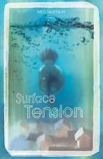 Surface Tension ' Meg McKinlay