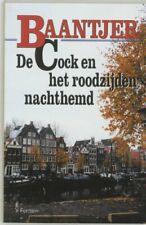 De c*ck en het roodzijden nachthemd (Baantjer) (Dutch Edition) By A.C. Baantjer