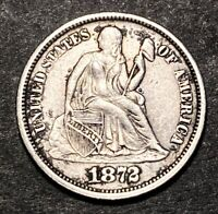 1872 Seated Liberty Silver Dime 10c High Grade AU Details Obsolete Type Coin