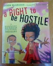 A Right to Be Hostile : THE BOONDOCKS Treasury Vol 1 by Aaron McGruder 2003