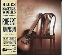 ROBERT JOHNSON CD BLUES MASTER WORKS - CROSS ROAD BLUES, WALKIN' BLUES & MORE