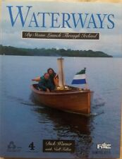 Waterways By Steam Launch Through Ireland by Dick Warner (Boxtree 1995) Hardback