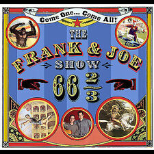 CD ONLY (ARTWORK/DIGIPAK MISSING) FRANK & JOE SHOW: 66 2/3