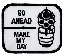 """Go Ahead, Make My Day Patch (276) 3 1/2"""" x 3"""" Embroidered Patch 21635"""