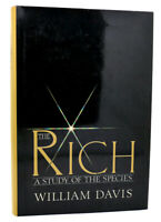 William Davis THE RICH  A study of the species 1st Edition 1st Printing