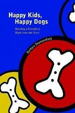 Happy Kids Happy Dogs 9781411672123 by Barbara Shumannfang Paperback