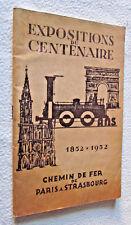 RAIL TRAIN : EXPOSITIONS du CENTENAIRE 1852-1952 CHEMIN DE FER PARIS STRASBOURG