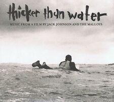 Thicker Than Water-COLONNA SONORA CD NUOVO-Jack Johnson Todd Hannigan Smoke City