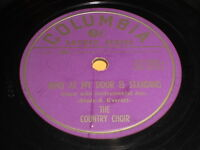 The Country Choir: Who At My Door Is Standing / Now The Day Is Over 78 - Gospel
