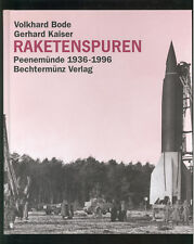 Raketenspuren PEENEMÜNDE 1936-1996