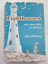 Lighthouses and Other Talks to Children and Young People - John Wilding