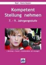 Seyler, Karl-Hans: Kompetent Stellung nehmen. 7.-9.Klasse, Taschenbuch