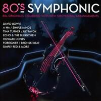 80'S SYMPHONIC (2018) 15-track CD NEW/SEALED David Bowie Simple Minds A-Ha