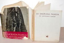 La Sagrada Familia De Antonio Gaudi/A. Cirici-Pellicer, Ediciones Omega, 1952