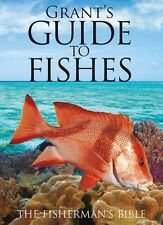 NEW Grant's Guide to Fishes 12th Ed The Fisherman's Bible E. M. Grant AUSTRALIAN