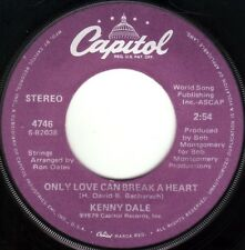 KENNY DALE Only Love Can Break A Heart ((**NEW 45**)) from 1979