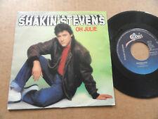 """DISQUE 45T DE SHAKIN' STEVENS  """" OH JULIE """""""