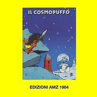 IL COSMOPUFFO EDIZIONI AMZ 1984 ORIGINALE D'EPOCA PRIMA EDIZIONE PEYO