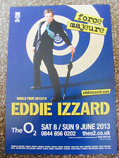 EDDIE IZZARD FORCE MAJEURE TOUR 2013 LONDON A4 POSTER
