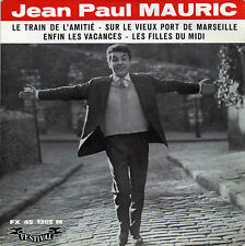 JEAN - PAUL MAURIC LE TRAIN DE L'AMITIE FRENCH ORIG EP ALAN GATE