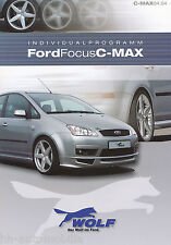 Prospetto Ford Focus C Max Wolf individualprogramm 4/04 D + GB brochure 2004 auto