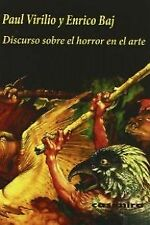 DISCURSO SOBRE EL HORROR EN EL ARTE. ENVÍO URGENTE (ESPAÑA)