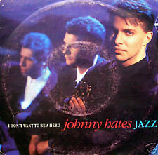 """Johnny Hates Jazz - i don't want to be a hero / the cage 45"""""""