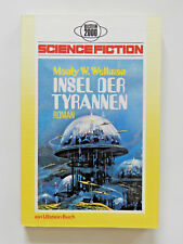 Manly Wade Wellman Insel der Tyrannen Science Fiction Roman Ullstein