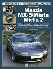 Mazda MX-5/Miata Mk1 & 2 Enthusiasts Restoration Manual car book