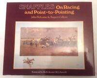 Snaffles On Racing and Point-To-Pointing 1st Ed ** SIGNED COPY **