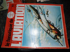 T.0  Fana Aviation n°92 A-10 / Sea Dart / Buffalo / N.C.1070 / Hellcat / Potez