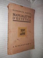 MANUALETTO D ESTETICA Giuseppe Zonta Paravia 1924 manuale saggistica libro di