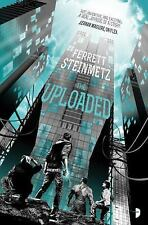 The Uploaded: By Steinmetz, Ferrett
