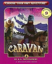 Choose Your Own Adventure ...Caravan by R. A. Montgomery
