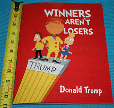 """New 11"""" x 8.5"""" 2nd Edition 1 Winners Aren't Losers Donald Trump Children's Book"""