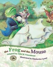New listing Frog and the Mouse Hardcover Kimberlee Lynne